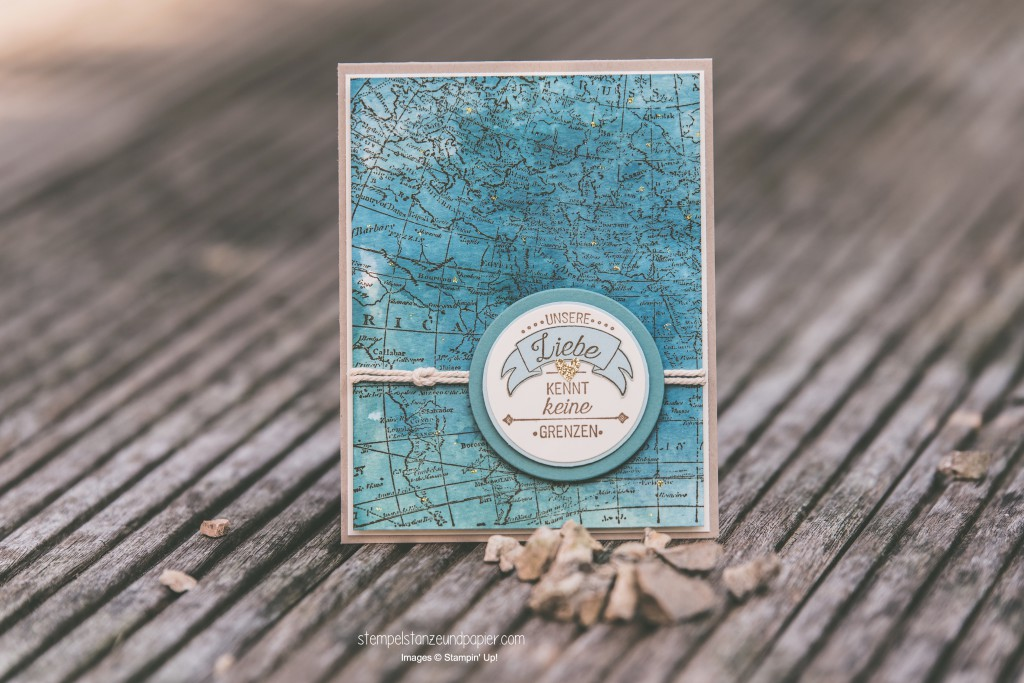 Liebe ohne Grenzen Karte Aquarell Weltkarte Seemannsknoten Stampin Up International Blog Highlight 2
