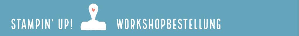 Stampin' Up! Produkte bestellen Workshopbestellung stempelstanzeundpapier